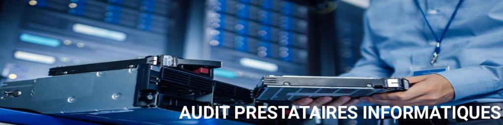 Prestataire informatique : Audit prestataires informatiques