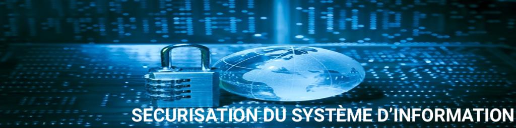 Sécurisation du système d'information